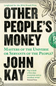Other People's Money: Masters of the Universe or Servants of the People? (Paperback)