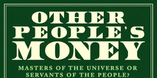 Other People's Money: Masters of the Universe or Servants of the People? (Hardback)